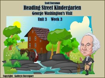 Reading Street Kindergarten Unit 3 Week 3 George Washingto