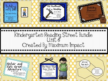 Reading Street Kindergarten Unit 6 Resources Bundle