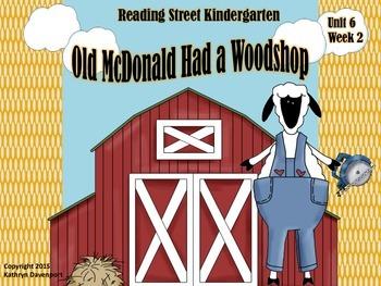 Reading Street Kindergarten Unit 6 Week 2 Old McDonald Had