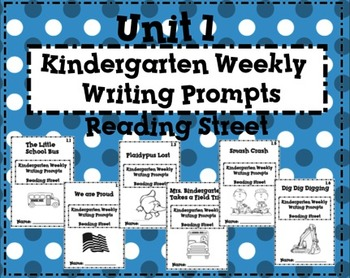 Reading Street Kindergarten Weekly Writing Prompts Unit 1