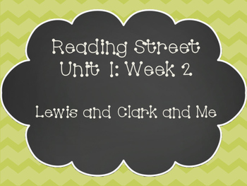 Reading Street: Lewis and Clark and Me Posters & Activities