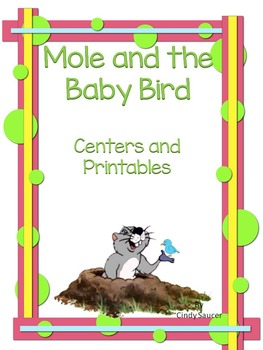Mole and the Baby Bird, Centers and Printables for All Abi