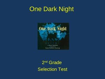 "Reading Street ""One Dark Night  "" Selection Test (Turning Point)"
