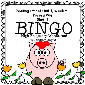 Reading Street: Pig In a Wig BINGO Short i