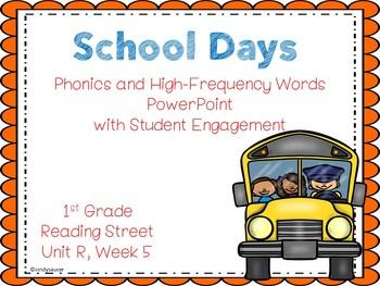 Interactive Powerpoint, School Day, Reading Street Unit R