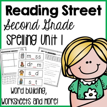 Reading Street Second Grade Unit 1- Spelling Centers and W