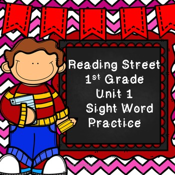Reading Street Sight Word Practice Unit 1