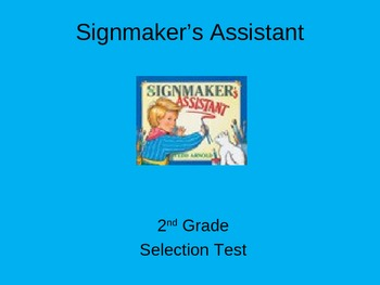 """Reading Street """"Signmaker's Assistant """" Selection Test (Tu"""