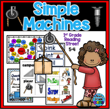 Reading Street Simple Machines