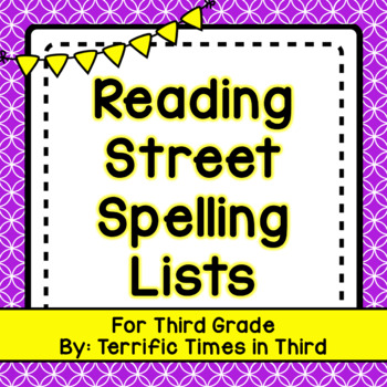 Reading Street Spelling Lists for Third Grade