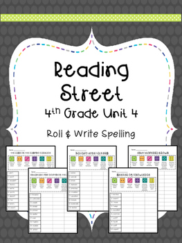 Reading Street: Spelling Roll and Write Unit 4