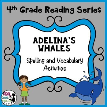 Reading Street Spelling and Vocabulary Activities: Adelina