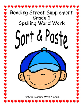 Reading Street Grade 1 SORT AND PASTE  Units 1-5 Spelling