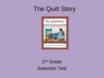 "Reading Street ""The Quilt Story "" Selection Test (Turning Point)"
