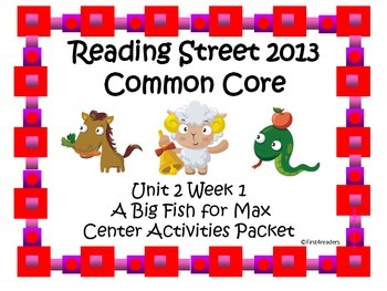 Reading Street Unit 2 Centers for A Big Fish for Max