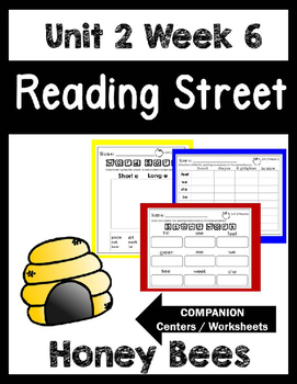 Reading Street.Unit 2 Week 6.Honey Bees.Centers/Focus Wall