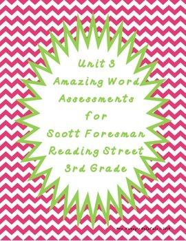 Reading Street Unit 3 Amazing Word Assessments - Third Grade
