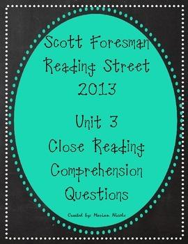 Reading Street Unit 3 Close Reading Comprehension - Grade 3