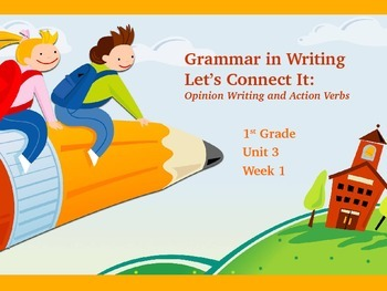 Reading Street Unit 3 Week 1 Grammar in Writing: Let's Connect It