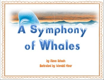 Reading Street Unit 3 Week 4 A Symphony of Whales Focus Wall