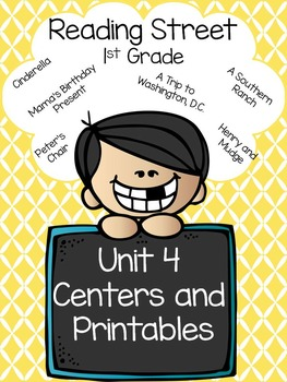 Reading Street, Unit 4, Centers and Printables, 1st Grade