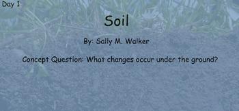 Reading Street Unit 4 Week 3: Soil