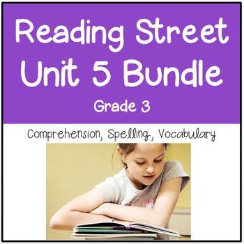 Reading Street Unit 5 Grade 3 Bundle