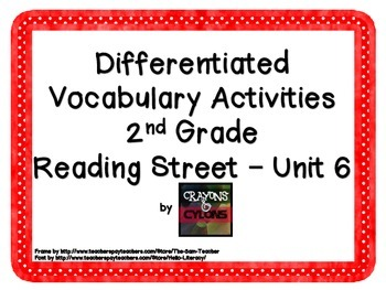 Reading Street Unit 6 Vocabulary Freebies