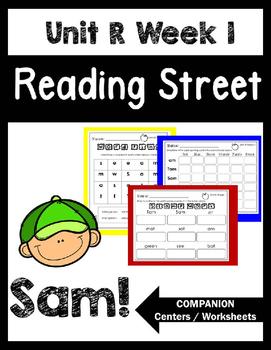 Reading Street. Unit R Week 1. Sam!  Centers/Focus Wall/Ha