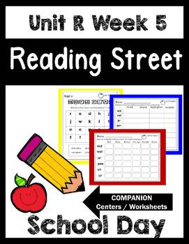 Reading Street.Unit R Week 5. School Day.Centers/Focus Wal