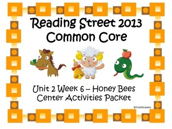 Reading Street Unit 2 Centers for Honey Bees
