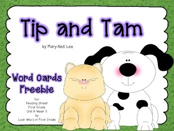 """Reading Street  Word Cards FREEBIE  """"Tip and Tam"""""""