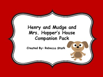Reading Street's Henry and Mudge and Mrs. Hopper's House S
