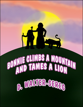 Reading Super Star (Bonnie Climbs a Mountain and Tames a Lion)