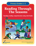 Reading Through the Seasons (Grades 1-3) by Teaching Ink