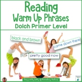 Dolch Warm Up Phrases Primer level