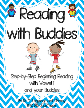 Reading With Buddies: Vowel I (PreK and Kindergarten)