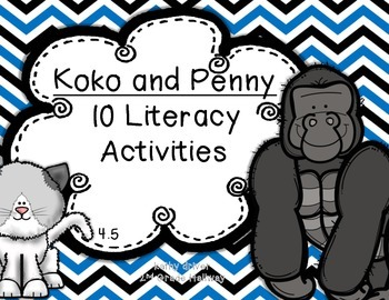 Reading Wonders 1st Grade Koko and Penny 4.5 {10 Literacy