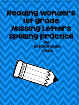 Reading Wonders 1st Grade Spelling Practice
