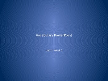 Reading Wonders 2nd Grade Vocabulary PowerPoint Unit 1, Week 3