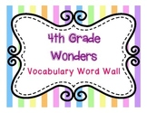 Wonders Reading 4th Grade Word Wall