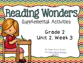 Reading Wonders Activities for Grade 2 Unit 2, Week 3