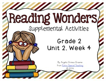 Reading Wonders Activities for Grade 2 Unit 2, Week 4