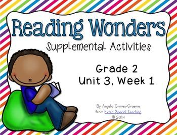 Reading Wonders Activities for Grade 2 Unit 3, Week 1