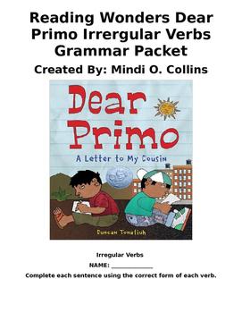 Reading Wonders Dear Primo Irregular Verbs packet