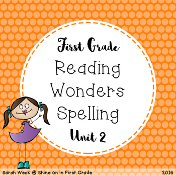 Reading Wonders First Grade Spelling Packet, Unit 2