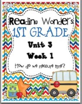 Reading Wonders First Grade- Unit 3 Week 1
