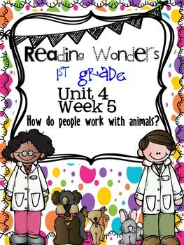 Reading Wonders First Grade- Unit 4 Week 5
