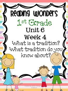 Reading Wonders First Grade- Unit 6 Week 4