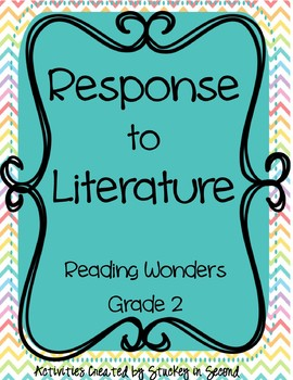 Reading Wonders GRADE 2 Response to Literature Questions F